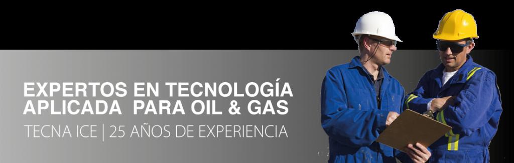 Expertos en el sector oil & gas | Tecna ICE